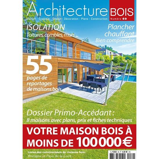 Abd 69 architecture bois magazine maisons bois for Magazine de maison