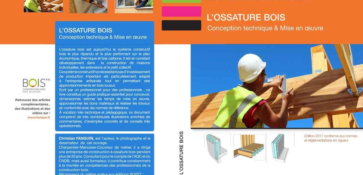 Livre le guide pratique de l ossature bois sort aujourd hui architecture bois magazine for Livre construction bois