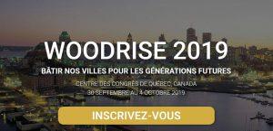 Congrès international Woodrise Québec