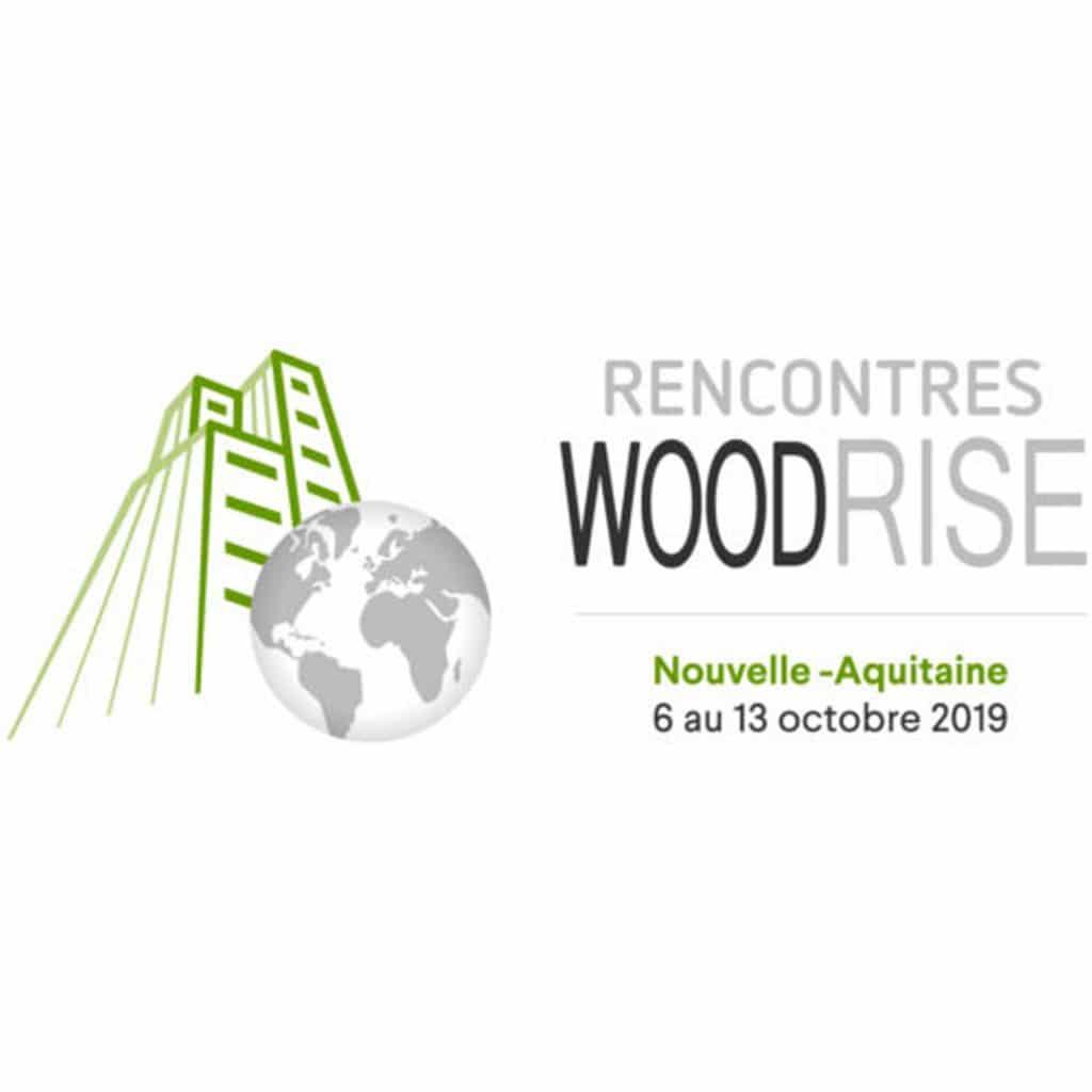 Rencontres Woodrise Bordeaux 2019
